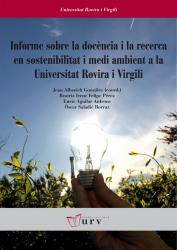 Cover for Informe sobre la docència i la recerca en sostenibilitat i mediambient a la URV
