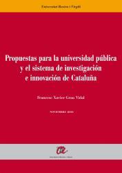 Cover for Propuestas para la universidad pública y el sistema de investigación e innovación de Cataluña