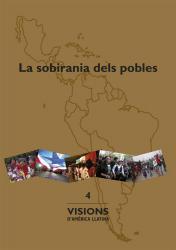 Cover for La sobirania dels pobles: Visions d'Amèrica Llatina