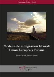 Cover for Modelos de inmigración laboral: Unión Europea y España