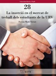 Cover for La inserció laboral en el mercat de treball dels estudiants de la URV