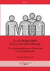 Cover for La supervisión en la acción social: Una oportunidad para el bienestar de los profesionales