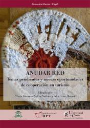 Cover for Anudar Red: Temas pendientes y nuevas oportunidades de cooperación en turismo