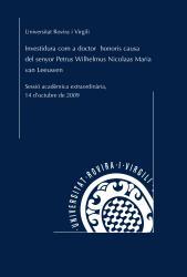 Cover for Investidura com a doctor honoris causa de l'Excm. Sr. Petrus Wilhelmus Nicolaas Maria van Leeuwen