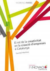 Cover for El rol de la creativitat en la creació d'empreses a Catalunya