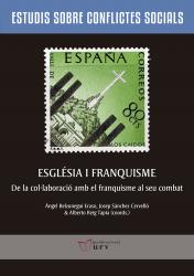 Cover for Església i franquisme: De la col·laboració amb el franquisme al seu combat