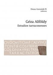 Cover for Géza Alföldy. Estudios tarraconenses