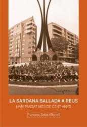 Cover for La sardana ballada a Reus: Han passat més de cent anys