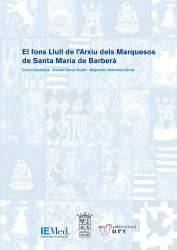 Cover for El fons Llull de l'Arxiu dels Marquesos de Santa Maria de Barberà
