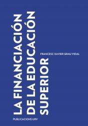 Cover for La financiación de la educación superior