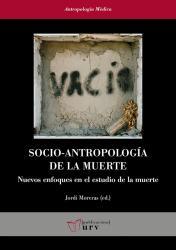 Cover for Socio-antropología de la muerte: Nuevos enfoques en el estudio de la muerte