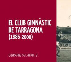 Cover for El Club Gimnàstic de Tarragona (1886-2000)