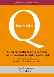 Cover for L'atenció centrada en la persona. Un enfocament des del treball social