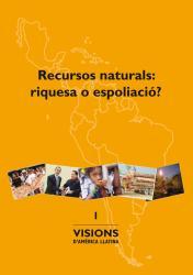 Cover for Recursos naturals, riquesa o espoliació?
