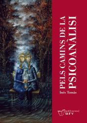 Cover for Pels camins de la psicoanàlisi: Escrits d'Inés Tomàs