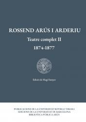 Cover for Rossend Arús i Arderiu. Teatre complet II: 1874-1877