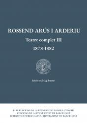 Cover for Rossend Arús i Arderiu. Teatre complet III (1878-1882)