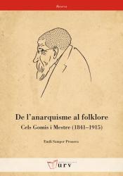 Cover for De l'anarquisme al folklore. Cels Gomis i Mestre (1841-1915)