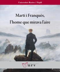 Cover for Martí i Franquès, l'home que mirava l'aire